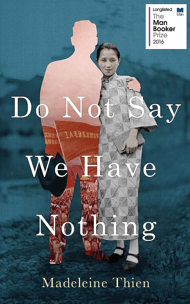 Do Not Say We Have Nothing by Madeleine Thien has been longlisted for the 2016 Man Booker Prize.