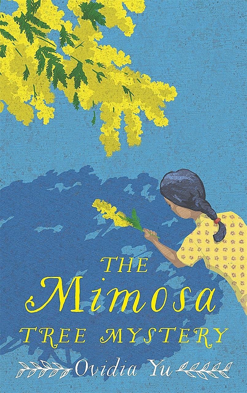 The Mimosa Tree Mystery (above) by Ovidia Yu.